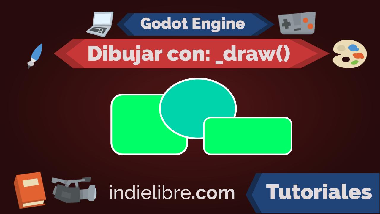 Dibujar con la función _draw() – Godot Engine